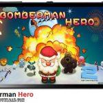 دانلود بازی Bomberman Hero v1.0 برای اندروید