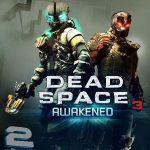 دانلود DLC بازی Dead Space 3 با نام Awakened