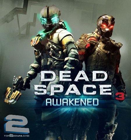 Dead Space 3 Awakened DLC   تاپ 2 دانلود