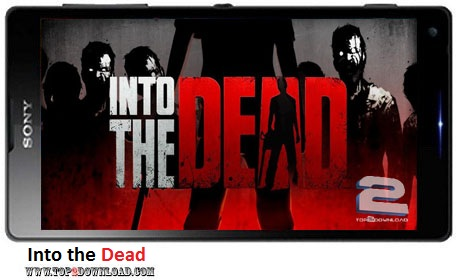 Into the Dead v1.3.1