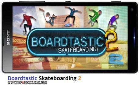 Boardtastic Skateboarding 2 v3.2.2