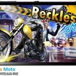 دانلود بازی Reckless Moto v1.0 برای اندروید