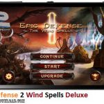 دانلود بازی Epic Defense 2 Wind Spells Deluxe v1.0.1 برای اندروید