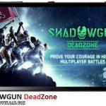 دانلود بازی SHADOWGUN DeadZone v2.0 برای اندروید