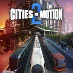 دانلود بازی Cities in Motion 2 برای PC