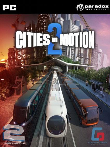 Cities in Motion 2 | تاپ 2 دانلود