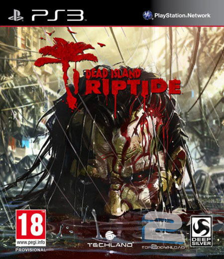 Dead Island Riptide | تاپ 2 دانلود