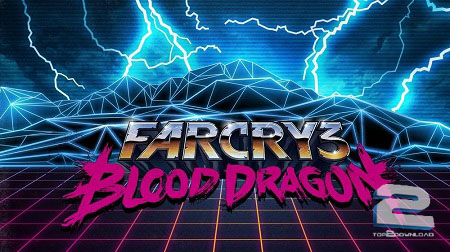 Far Cry 3 Blood Dragon | تاپ 2 دانلود