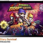 دانلود بازی Zombie Diary Survival v1.0.4 برای اندروید