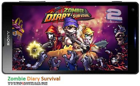 Zombie Diary Survival v1.0.4   تاپ 2 دانلود