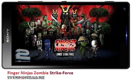 Finger Ninjas Zombie Strike-Force v1.14 | تاپ 2 دانلود