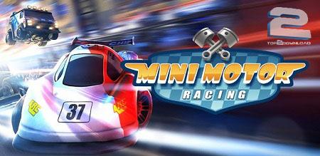 Mini Motor Racing EVO | تاپ 2 دانلود