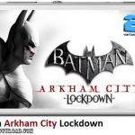 دانلود بازی Batman Arkham City Lockdown v1.0.1 برای اندروید