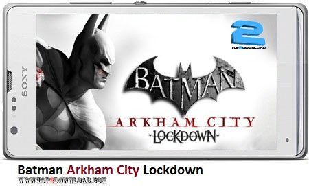 Batman Arkham City Lockdown v1.0.1 | تاپ 2 دانلود