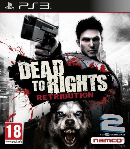 Dead to Rights Retribution   تاپ 2 دانلود