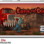 دانلود بازی Earn to Die v1.0.7 برای اندروید