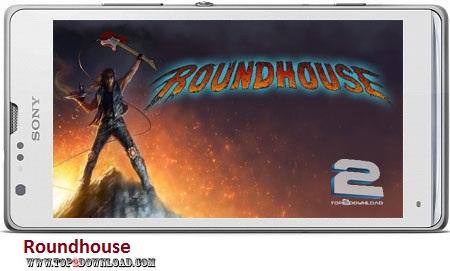 Roundhouse v1.2.1 | تاپ 2 دانلود