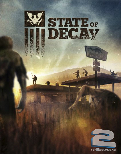 State of Decay | تاپ 2 دانلود