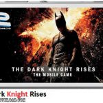 دانلود بازی The Dark Knight Rises v1.1.3 برای اندروید