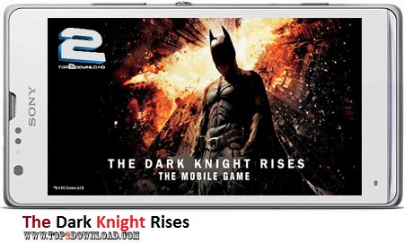 The Dark Knight Rises v1.1.3 | تاپ 2 دانلود