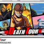 دانلود بازی Death Tour v1.0.26 برای اندروید