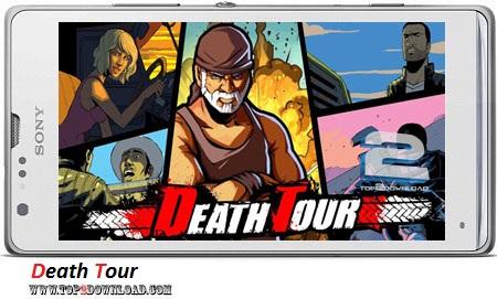Death Tour v1.0.26 | تاپ 2 دانلود