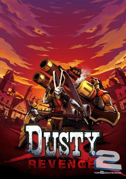 Dusty Revenge | تاپ 2 دانلود