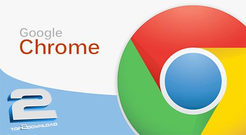 Google Chrome | تاپ 2 دانلود