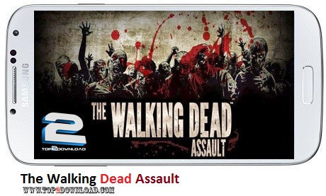 The Walking Dead Assault v1.51 | تاپ 2 دانلود