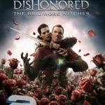 دانلود بازی Dishonored The Brigmore Witches DLC برای PC