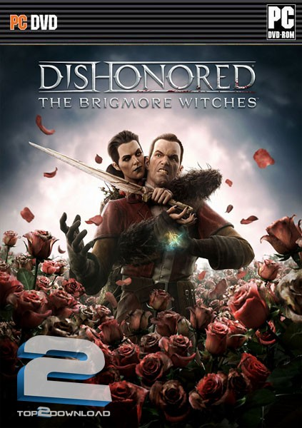 Dishonored The Brigmore Witches DLC | تاپ 2 دانلود