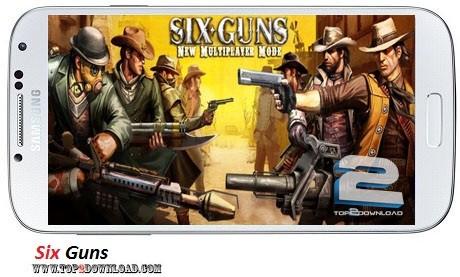 Six Guns v1.1.8   تاپ 2 دانلود