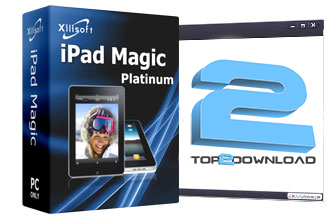 Xilisoft iPad Magic Platinum | تاپ 2 دانلود