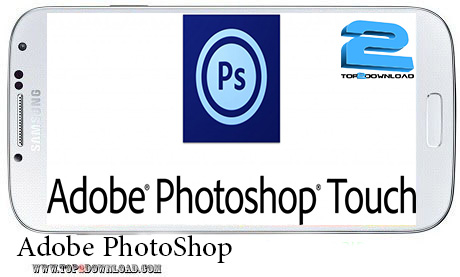 Adobe PhotoShop Touch v 1.5.0 | تاپ 2 دانلود