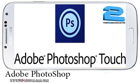 Adobe PhotoShop Touch v 1.5.0 | تاپ 2 دانلود