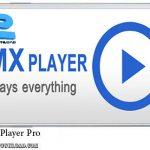 دانلود نرم افزار MX Player Pro v 1.7.16 برای اندروید
