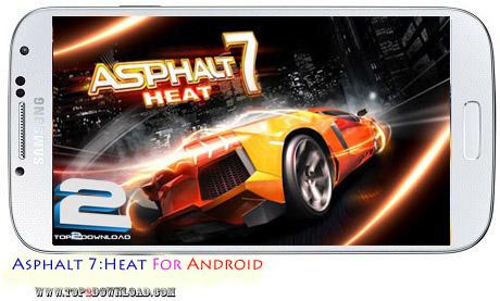 Asphalt 7 heat v 1.1.1   تاپ 2 دانلود