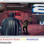 دانلود بازی The Dark Knight Rises v 1.0.6 برای اندروید