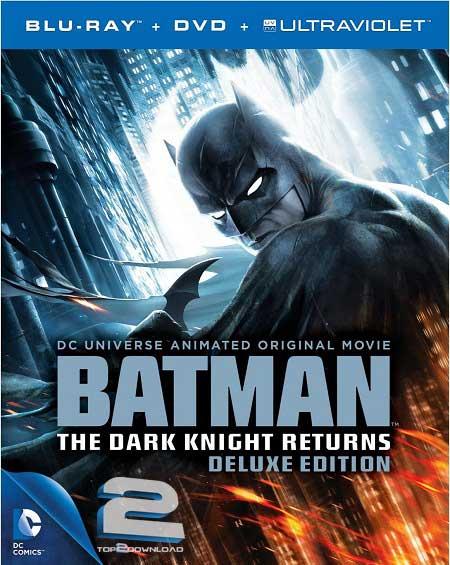 Batman The Dark Knight Returns 2013 DELUXE EDITION | تاپ 2 دانلود