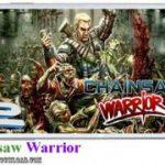 دانلود بازی Chainsaw Warrior v1.1 برای اندروید