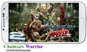 Chainsaw Warrior v1.1 | تاپ 2 دانلود