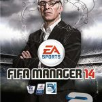 دانلود بازی FIFA Manager 14 Legacy Edition برای PC