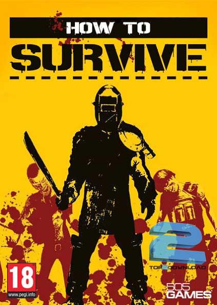 How to Survive | تاپ 2 دانلود