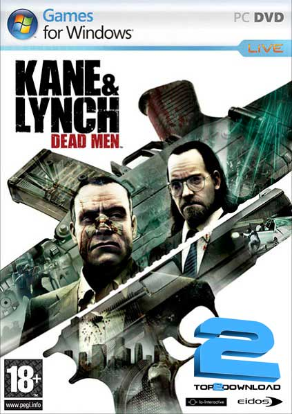 Kane And Lynch Dead Men | تاپ 2 دانلود