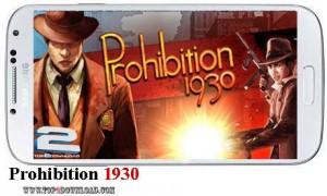 Prohibition 1930 v1.0 | تاپ 2 دانلود
