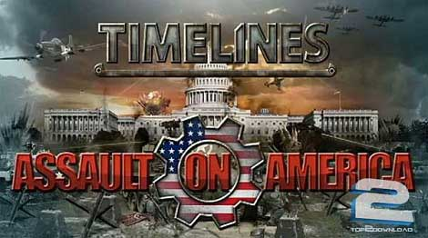 TimeLines Assault on America | تاپ 2 دانلود