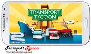 Transport Tycoon v0.8.1002 | تاپ 2 دانلود