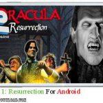 دانلود بازی Dracula 1 Resurrection v1.0.0 برای اندروید
