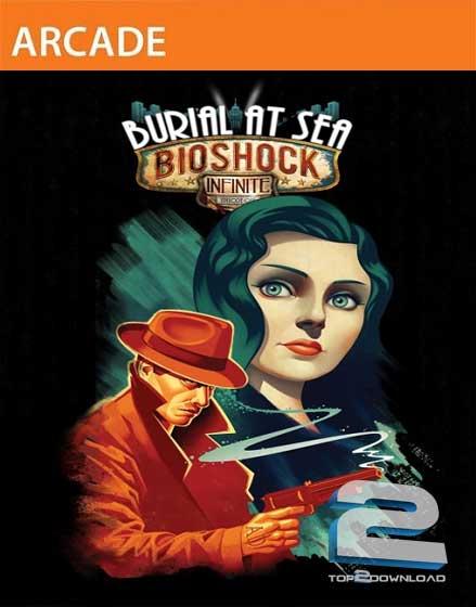 BioShock Infinite Burial at Sea Episode 1 | تاپ 2 دانلود