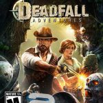 دانلود بازی Deadfall Adventures Deluxe Edition برای PC